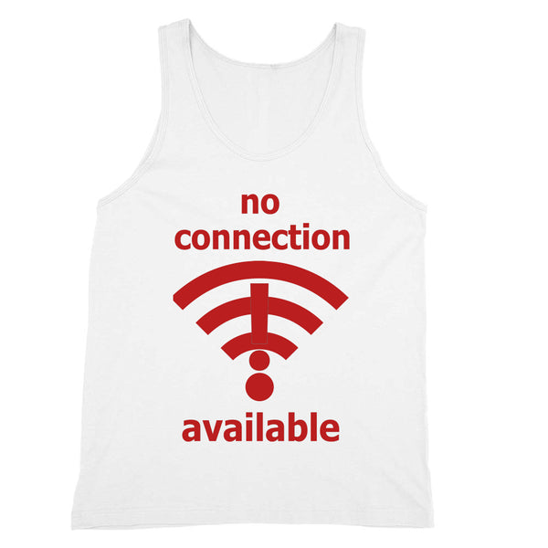 No Connection Available Tank Unisex