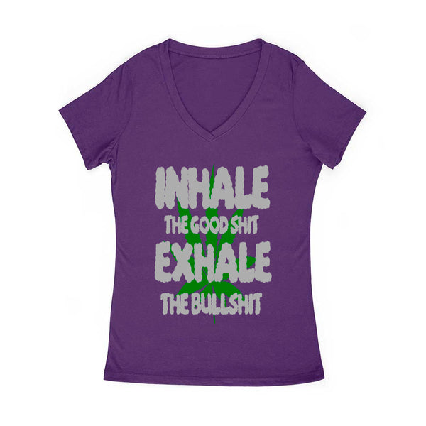 Inhale the Good Exhale the Bad Women's v Neck