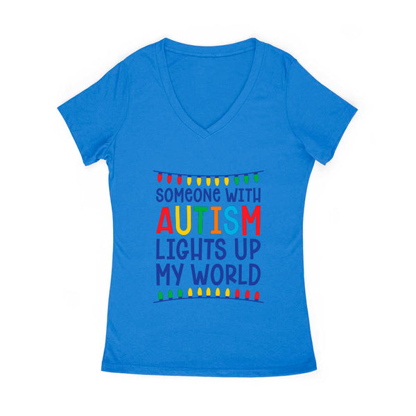 Someone With Autism Lights Up My World Women's V Neck