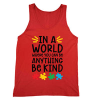 In a World Where You Can Be Anything Tank Unisex