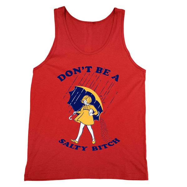 Don't Be a Salty Bitch Tank Unisex