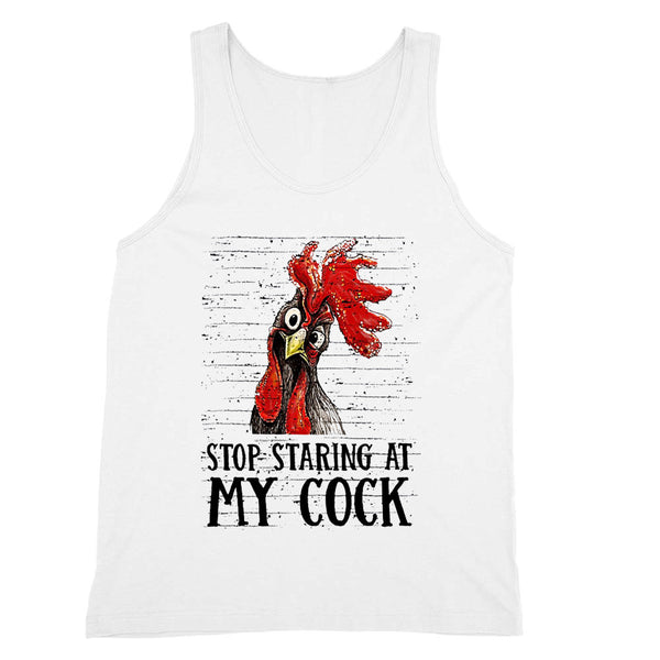 Stop Staring at My Cock Tank Unisex