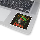 Just Need to Relax sticker