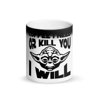 Need Coffee r Kill You I Will Magic Mug