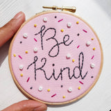 "4"" Be Kind - Inspirational Quote - Ready To Buy Hoop Art"