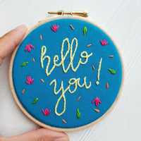 Hello You - Inspirational Quote - Ready To Buy Hoop Art