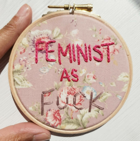 FEMINIST A.F. - Inspirational Quote - Ready To Buy Hoop Art
