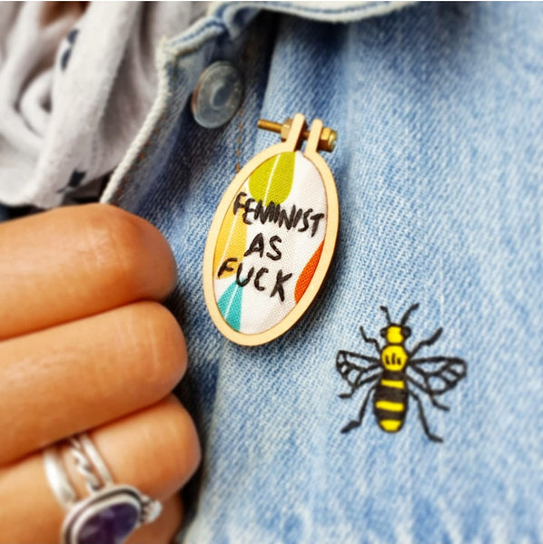 'Feminist As F*ck' Badge - Hand Embroidered Wearable