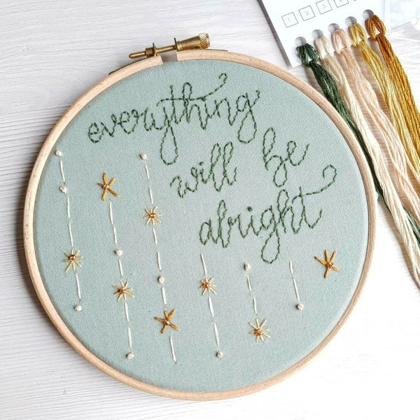 Everything will be Alright - Hand Embroidery Kit