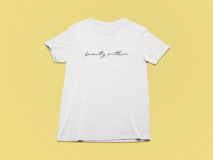 Beauty within | White Tee-shirt