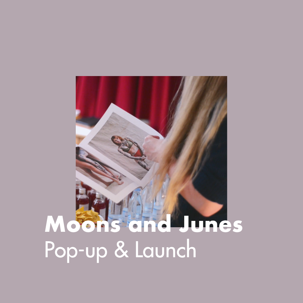 Moons and Junes Pop-up & Launch
