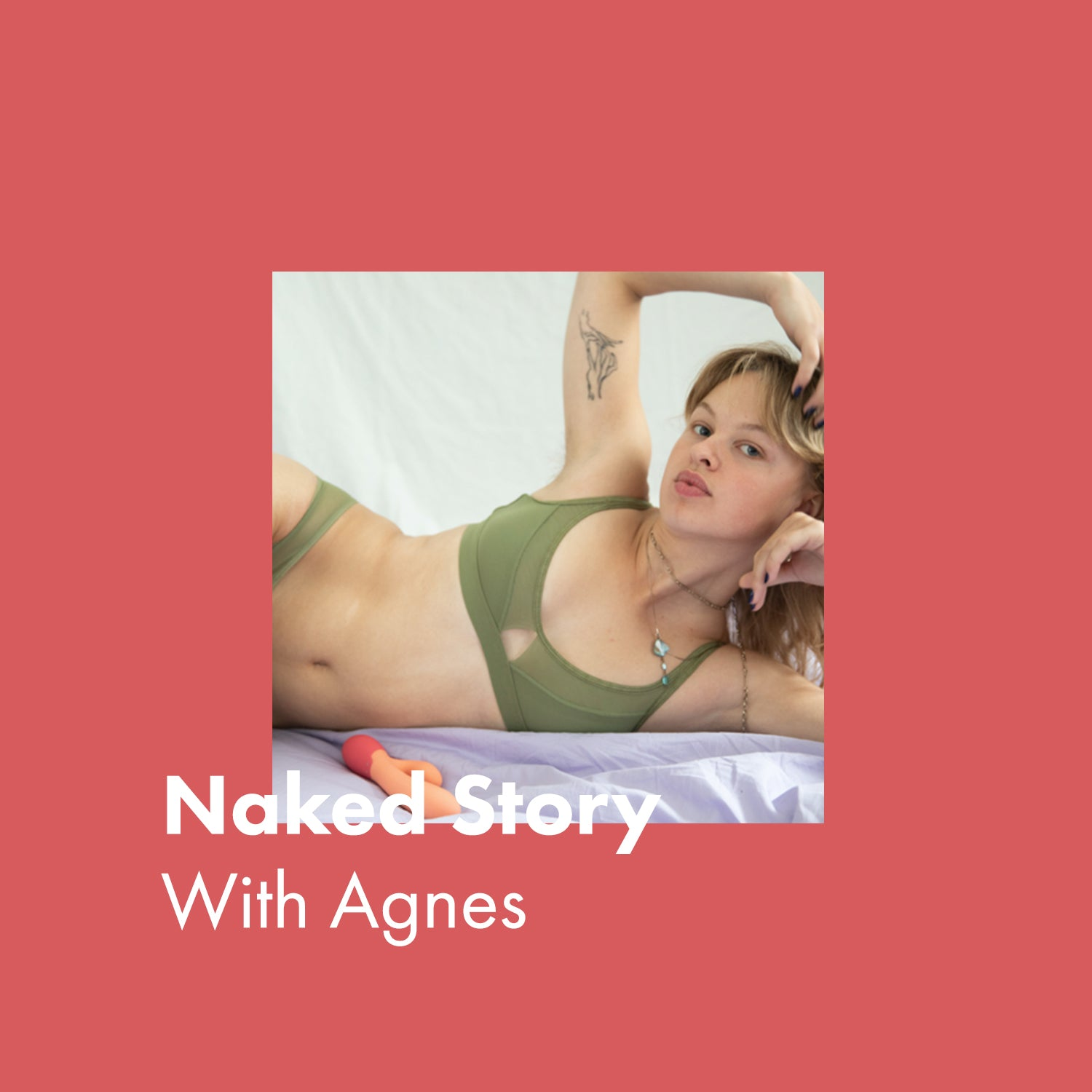 Agnes' Naked Story
