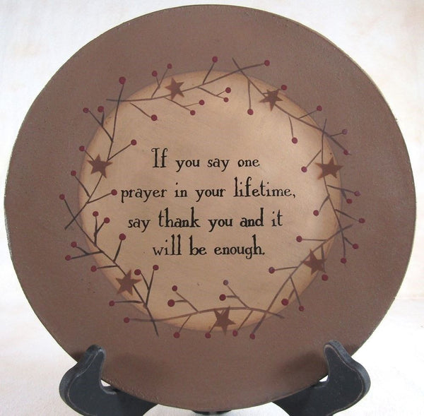 If You Say One Prayer Plate - BJS Country Charm