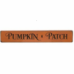 Primitive Engraved Pumpkin Patch Sign 12""