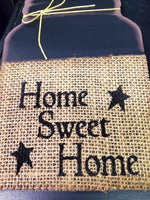 HOME SWEET HOME Mason Jar Sign