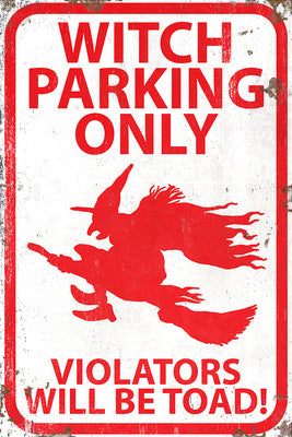 Witch Parking Only Sign