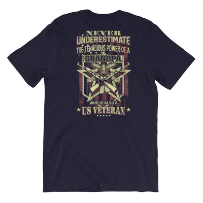 Never Underestimate The Tenacious Power A Grandpa Who Is Also A US Veteran Men's T-Shirt Back Navy
