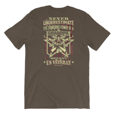 Never Underestimate The Tenacious Power A Grandpa Who Is Also A US Veteran Men's T-Shirt Back Army