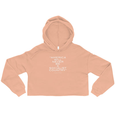America Will Never Be A Socialist Country Women's Cropped Hoodie Peach
