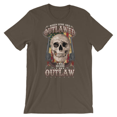When Guns Are Outlawed I Will Become An Outlaw Men's T-Shirt Army