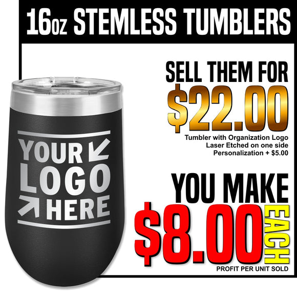 Fundraiser - 16oz Insulated Stemless Tumblers