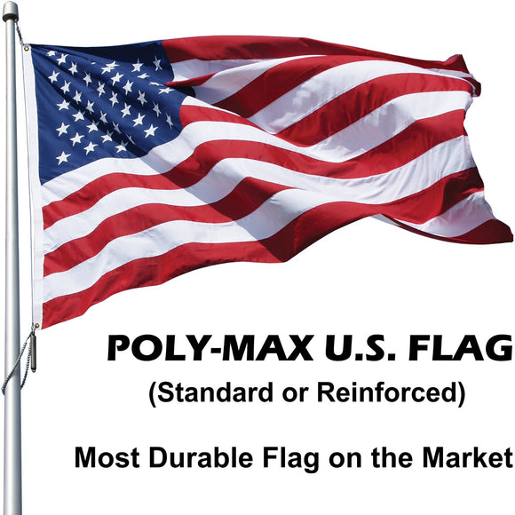 POLY-MAX the Most Durable Outdoor U.S. Flags