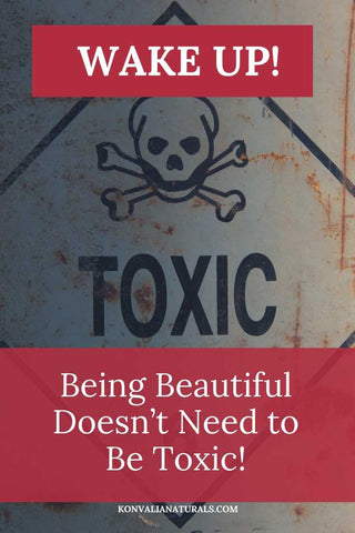 Being Beautiful Doesn't Need to Be Toxic