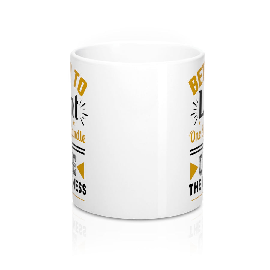 Better To Light One Small Candle Then To Curse The Darkness Ceramic Coffee Mug - drogos-cafe