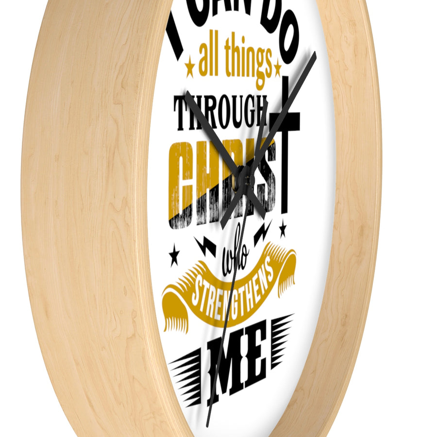 I Can Do All Things Through Christ Who Strengthens Me Wall clock - drogos-cafe