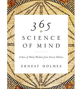 365 Science of Mind: A Year of Daily Wisdom (Softcover)