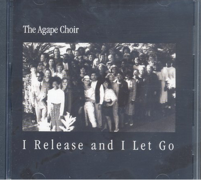 Agape International Choir - I Release and I Let Go - CD