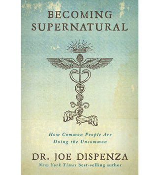 Becoming Supernatural (Softcover)