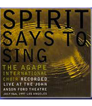 Agape International Choir  - Spirit Says To Sing - CD
