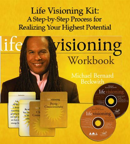Life Visioning Kit: A Step-by-Step Process for Realizing Your Highest Potential