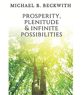 Prosperity, Plenitude & Infinite Possibilities (Softcover)