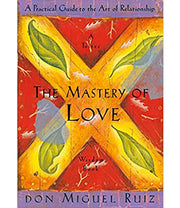 The Mastery of Love (Softcover)