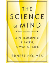 The Science Of Mind (Softcover)