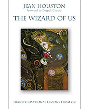 The Wizard of Us: Transformational Lessons From OZ (Hardcover)