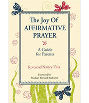 The Joy of Affirmative Prayer (Softcover)