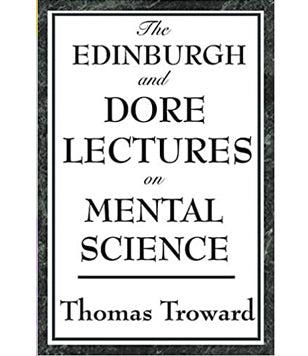 The Edinburgh & Dore' Lectures on Mental Science (Softcover)