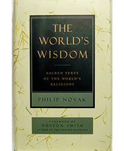 The World's Wisdom: Sacred Texts of the World's Religions (Softcover)