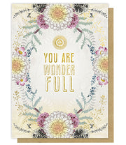 Greeting Card - You Are Wonder Full