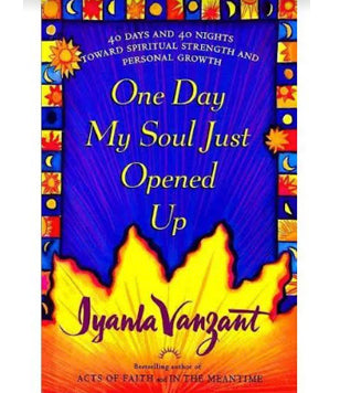 One Day My Soul Just Opened Up (Softcover)