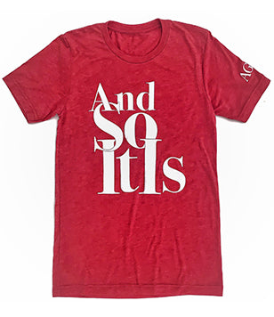 And So It Is T-Shirt - Heather Red