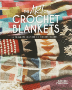 The Art of Crochet Blankets