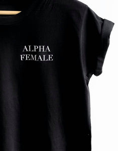 'Alpha female' T-Shirt