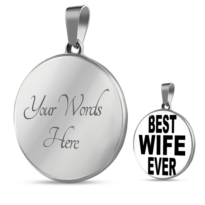 Best Wife Ever Silver Necklace - Silver Charm Bracelet for Wife - Great Gift for Wife - digitaL art by Paul