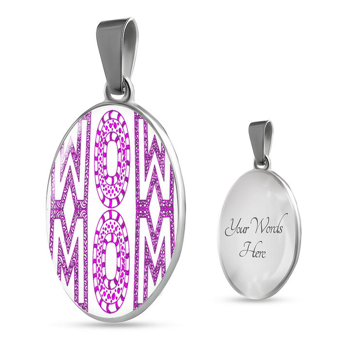 Wow Mom - Mothers Day Gift - Oval Pendant Necklace for Mom