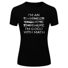 Load image into Gallery viewer, Women's Fashion I'm An Engineer I'm Good At Math Silver Glitter Print Short Sleeve Funny T-shirt (Size S-XL)