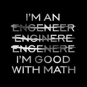 Women's Fashion I'm An Engineer I'm Good At Math Silver Glitter Print Short Sleeve Funny T-shirt (Size S-XL)